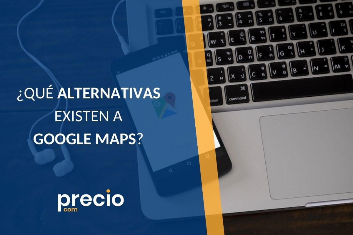 ALTERNATIVAS GOOGLE MAPS